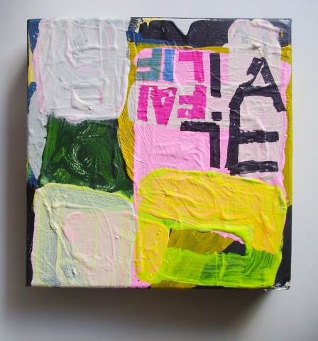 UNTITLED (LIFE FAIL), ACRYLIC, PERMANENT MARKER ON LINEN, 20 X 20 CMS, EC 2013 L